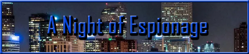 A Night of Espionage